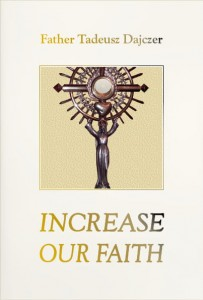 "Father T. Dajczer ""Increase Our Faith"" - po angielsku"